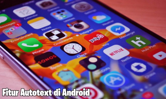 fitur autotext di android